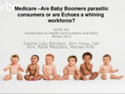 G6 - Topic 6 - Medicare and Baby Boomers