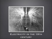 Electricity in the 19th century 1