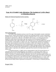 friedel crafts reaction lab Experiment 1: friedel-crafts acylation  to assess the procedural design electrophilic aromatic substitution reactions take place between the nucleophilic π electrons of an aromatic ring and a strong electrophile the  in the case of friedel-crafts acylation, the electrophile is an acylium ion, formed by the reaction of an acid chloride.