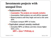 Intro to Finance - Chapter 6.2 Slides: Investment Projects with Unequal Lives