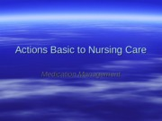 Actions Basic to Nursing Care