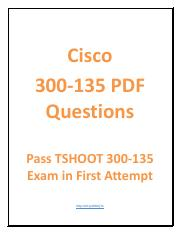 Exam 300-135 Test Questions - TSHOOT 300-135 Dumps PDF and Practice test