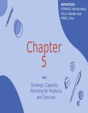 Chapter 5 Strategic Capacity Planning for Products and Servies.ppt