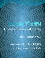 5. Policy Analysis, Public Policy, and Policy Making - Robin Flagg 02.02.16.pptx