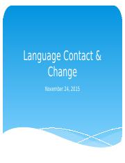 Language Contact and Change .pptx