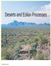 Lecture 33 F2014- Deserts and Eolian Processes.ppt