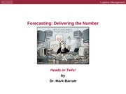 Forecasting - Delivering the number