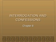 Interrogations and Confessions Lecture Slides