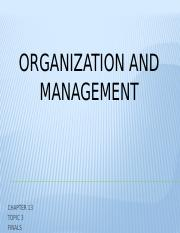 CHAPTER13-ORGANIZATION AND MANAGEMENT