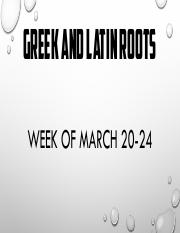 Week 6 Greek & Latin Roots (Mar. 20-24)
