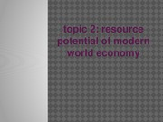 Presentation 2 Resource potential (1)