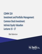 Comm324Lecture 15 - 17 Fall2015IntrinsicEquityValuationsPortal.ppt