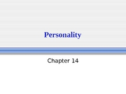 Lecture - Chapter 14 (Personality)