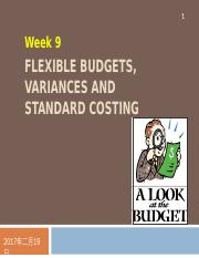 Week 9 - Flexible Budgets, Variances, and Standard Costing (complete).ppt