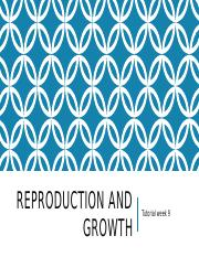 reproduction_and_growth_tutorial.pptx