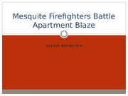 Mesquite Firefighters Battle Apartment Blaze Property Management.pptx