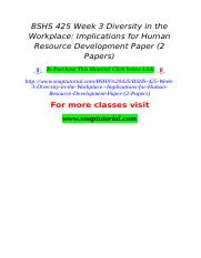 BSHS 425 Week 3 Diversity in the Workplace Implications for Human Resource Development Paper (2 Pape