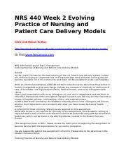 evolving of nursing care Evolving practice of nursing and patient care delivery models - essay example.