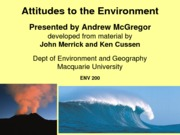 Week 4 Lecture 8 - Attitudes to the Environment