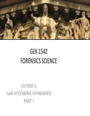 GEK 1542 - Lecture (Law of Evidence in Forensics Part 1)(Student Copy).pdf