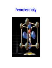 Ferroelectricity, Multiferroics and highlights.pptx