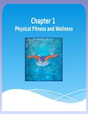 Chapter 1 - Physical Fitness and Wellness 2016 13th Edition for Blackboard.pptx