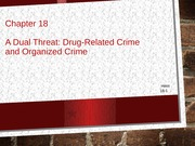 Chapter 18 Drugs and Organized Crime
