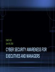 CMGT 433 week5 Cyber Security Awareness for Executives and Managers.pptx