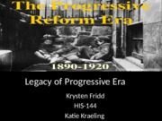 legacy of progressive era.pptx