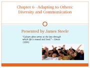 Chapter 6 - Adapting to Others-Diversity and Communication