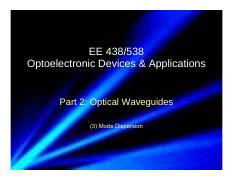 2016_EE438538_Part_2_Optical_Waveguide_3_Mode_Dispersion