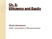 "CHAP 5 & 6 â€"" Efficiency and equity & Markets in Action"