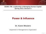BUMO 796 session 4 - Power & Influence - Additional Slides