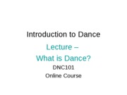 Lecture - What is dance
