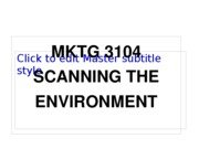 F10 MKTG 3104 Student 03. Scanning the Environment