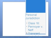 Class 18 - Intro to PJ, Transient and General Jurisdiction
