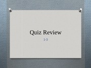 Quiz Review 1
