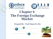 Chapter 6-The Foreign Exchange Market.ppt
