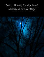 Week 3 Tuesday. A Framework for Ancient Magic.pptx
