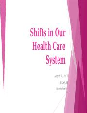 Shifts in Our Health Care System.pptx