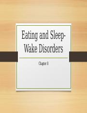 Chapter 8 - Eating and Sleep-Wake Disorders