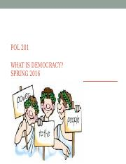 Pol 201-what is democracy-chapter 4.ppt