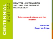 Class 7 - Telecommunications and the Internet W14