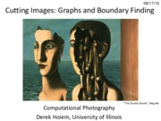 Lecture 08 - Graphs and Cutting Images - CP Fall 2015