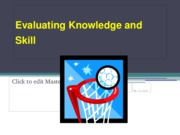 Measuring_Knowledge_and_Skill