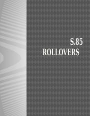 (12) S.85 Rollovers.pptx