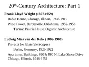 7ARCH2003 - WEBLect 20 - Wright & Mies (without last slide)