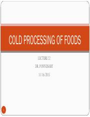 LEC+22+COLD+PROCESSING+OF+FOODS