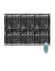 Science as Education.pptx
