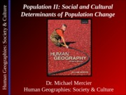 Lecture 06 - Population II - Social & Cultural Determinants of Population Change